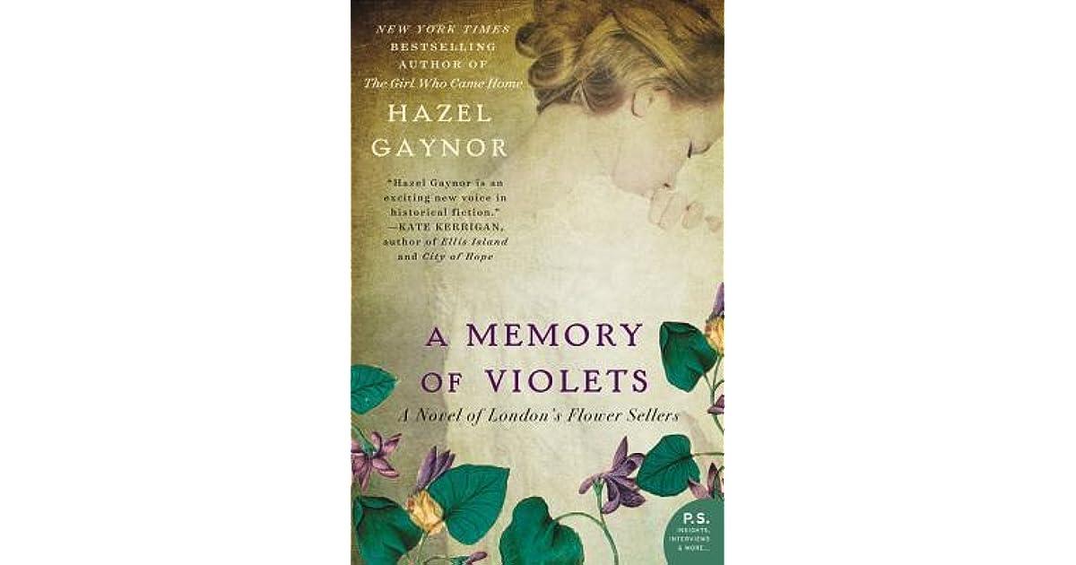 a memory of violets a novel of london s flower sellers by hazel