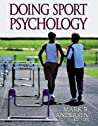 Doing Sport Psychology by Mark B. Andersen