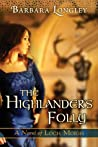 The Highlander's Folly (Loch Moigh, #3)