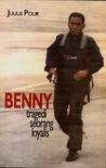 Benny: Tragedi Seorang Loyalis