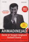 Ahmadinejad! David di Tengah Angkara Goliath Dunia