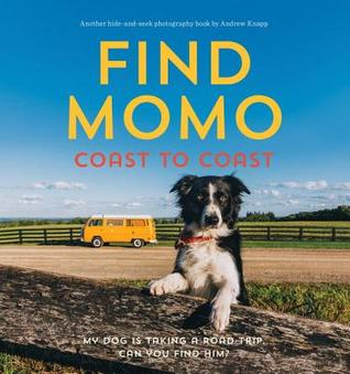 Find Momo Coast to Coast: A Photography Book (Find Momo #2)