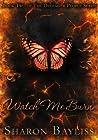 Watch Me Burn (The December People, #2)