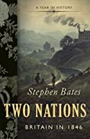 Two Nations: Britain in 1846