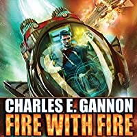 Fire with Fire (Tales of the Terran Republic, #1)