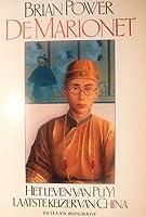 De marionet: Het leven van Pu Yi, laatste keizer van China