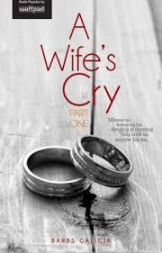 A Wife's Cry Part One