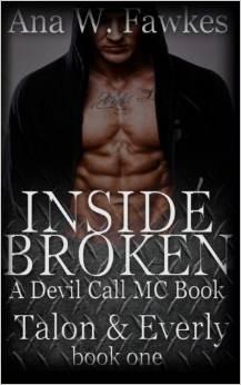 Inside Broken (Devil Call MC - Talon & Everly, #1)