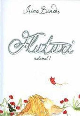 Fluturi Vol. 1 by Irina Binder