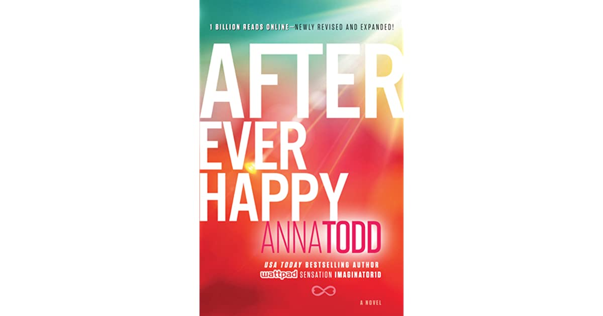 After Ever Happy (After, #4) by Anna Todd