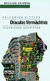 Draculas Vermächtnis. Technische Schriften