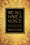 We All Have a Voice: My Mother's Story