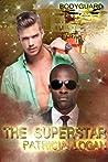 The Superstar (Marine Bodyguards, #1)
