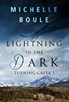 Lightning in the Dark (Turning Creek 1)