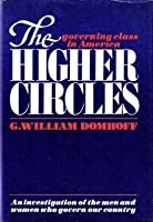 The Higher Circles: The Governing Class in America