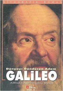 Dünyayi Döndüren Adam Galileo by Alfred Engelbertovic Stekli