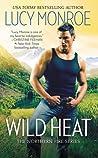 Wild Heat by Lucy Monroe