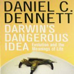 Darwin's Dangerous Idea: Evolution and the Meanings of Life (Audiobook)