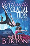 Atlantis Glacial Tides (Lost Daughters of Atlantis #5)