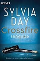 Hingabe (Crossfire, #4)