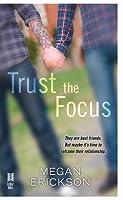 Trust the Focus (In Focus #1)