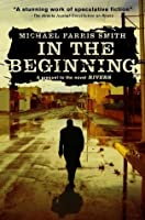 In the beginning (Rivers #0.5)