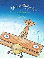 Pilot a Malý princ: Život Antoina de Saint-Exupéry