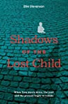 Shadows of the Lost Child