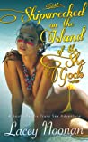 Shipwrecked on the Island of the She-Gods by Lacey Noonan
