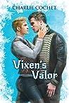 Vixen's Valor (North Pole City Tales, #3)
