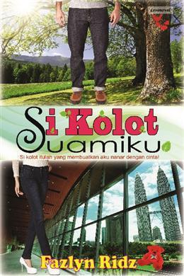 Si Kolot Suamiku by Fazlyn Ridz