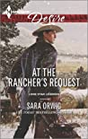 At the Rancher's Request (Lone Star Legends #3)