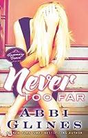 Never Too Far (Rosemary Beach, #2)