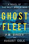 Ghost Fleet by P.W. Singer