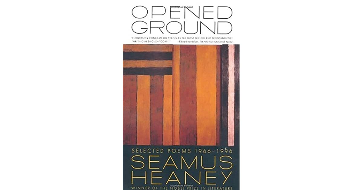 Opened Ground Selected Poems 1966 1996 By Seamus Heaney