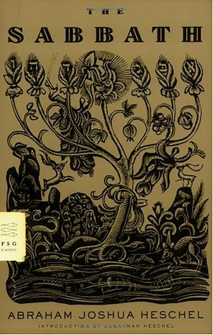 The Sabbath by Abraham Joshua Heschel