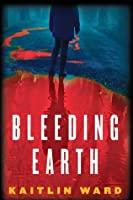 Bleeding Earth