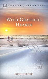 With Grateful Hearts (Miracles of Marble Cove, #18)