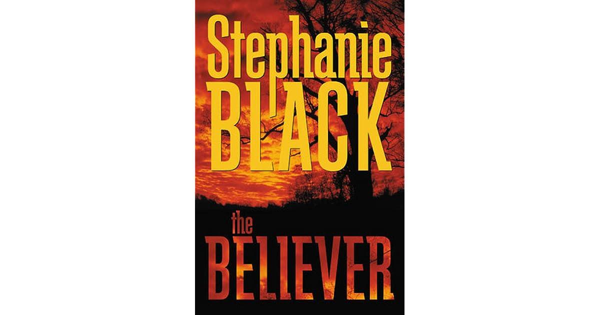The Believer By Stephanie Black