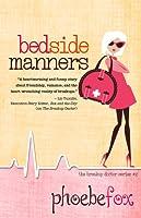 Bedside Manners (Breakup Doctor #2)