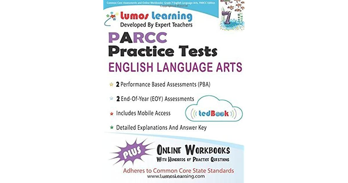 Common Core Assessments And Online Workbooks Grade 7 Language Arts