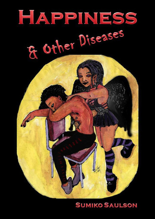 Happiness & Other Diseases (Book 1)