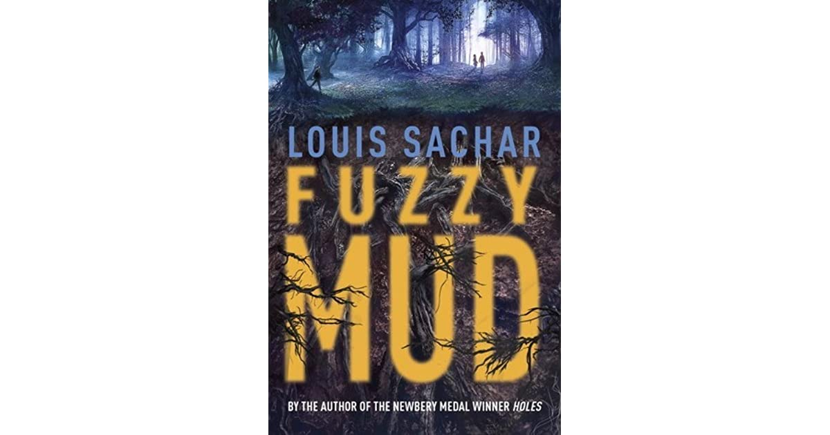 Ebook Fuzzy Mud By Louis Sachar