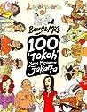 Lagak Jakarta: 100 'Tokoh' yang Mewarnai Jakarta