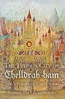 Stigs Flight of Encounters (The Hidden City of Chelldrah-ham, #1)