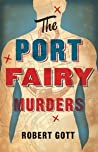 The Port Fairy Murders (Holiday Murders, #2)
