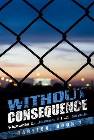 Without Consequence (Babylon MC, #1)