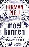 Moet kunnen: op zoek naar een Nederlandse identiteit