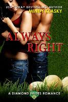 Always Right  (Diamond Brides Book 9)