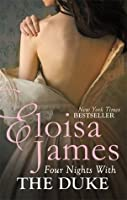 Four Nights With the Duke (Desperate Duchesses by the Numbers #2; Desperate Duchesses #8)